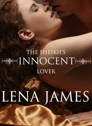 The Sheikh's Innocent Lover
