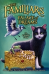 Palace of Dreams (The Familiars, #4)