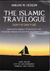 The Islamic Travelogue (1428-9 H) (2007-8 CE)