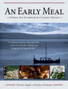 An Early Meal- a Viking Age Cookbook & Culinary Odyssey
