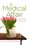 A Medical Affair by Anne McCarthy Strauss