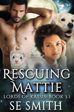 Rescuing Mattie Lords of Kassis 3.1