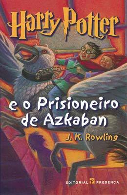 Harry Potter e o Prisioneiro de Azkaban by J. K. Rowling