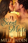Scent of a Mate by Milly Taiden