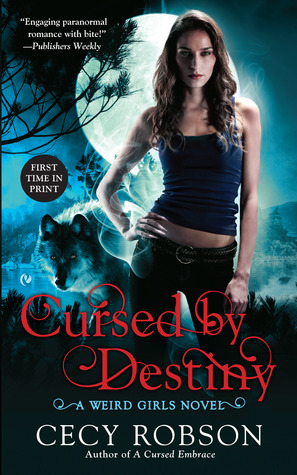 Cursed By Destiny (Weird Girls, #3)