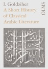 A Short History of Classical Arabic Literature