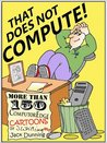 That Does Not Compute!: Computer and Internet Cartoons from ComputorEdge