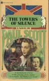 The Towers of Silence (Raj Quartet, Book 3)