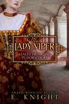 My Lady Viper (Tales From the Tudor Court, #1)