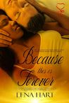 Because This Is Forever by Lena Hart