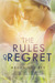 The Rules of Regret by Megan Squires