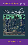Mrs. Quigley's Kidnapping
