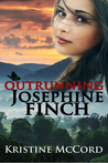 Outrunning Josephine Finch by Kristine McCord