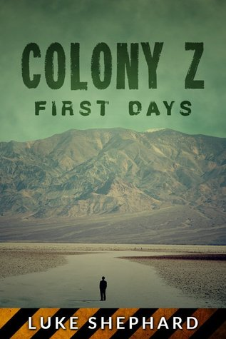 First Days Colony Z 3