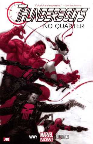 Read Thunderbolts, Vol. 1: No Quarter (Thunderbolts (Marvel NOW!) #1) by Daniel Way, Steve Dillon PDF