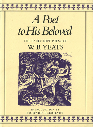 w b yeats as a love poet The irish poet and dramatist william butler yeats, who in his later poems made use of stephen mackenna's then new translation of plotinus symbolism: symbolist literatureboth in the poetry of wb yeats and ts eliot and in the modern novel as represented by james joyce and virginia woolf, in which word harmonies and patterns of .