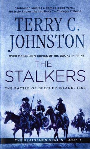 The Stalkers: The Battle Of Beecher Island, 1868 The Plainsmen 3