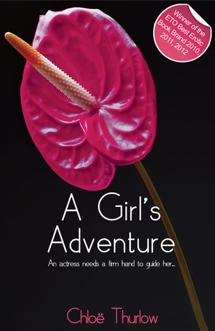 A Girl's Adventure by Chloe Thurlow