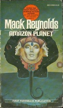 Amazon Planet by Mack Reynolds