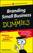 Branding Small Business for Dummies