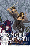 Angel & Faith: What You Want, Not What You Need (Angel & Faith, #5)