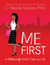 Me First by C. Nicole Mason