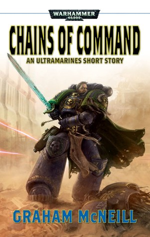 Chains of Command Ultramarines Short Story