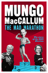 The Mad Marathon: The Story of the 2013 Election