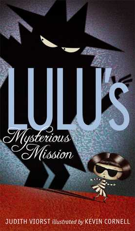 Free online download Lulu's Mysterious Mission (Lulu #3) iBook by Judith Viorst, Kevin Cornell