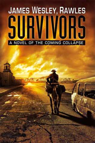 Survivors by James Wesley Rawles