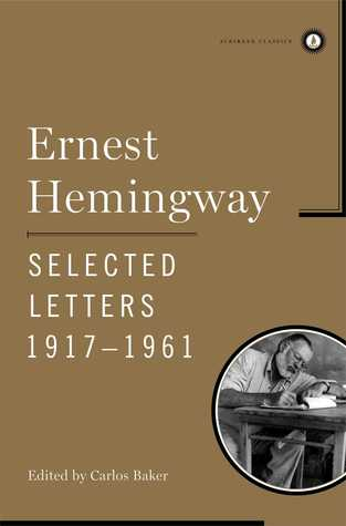 Selected Letters 1917-1961 by Ernest Hemingway