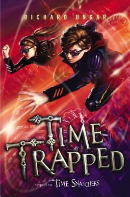 Time Trapped (Time Snatchers #2)
