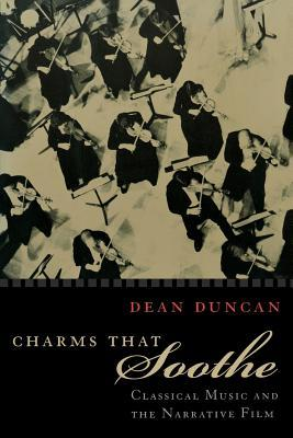 Charms That Soothe by Dean W. Duncan