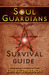 Soul Guardians Survival Guide by Kim Richardson