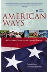 American Ways, Third Edition: A Cultural Guide to the United States of America