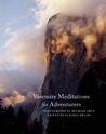 Yosemite Meditations for Adventurers