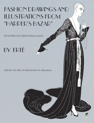 """Fashion Drawings and Illustrations from """"Harper's Bazar"""" by Erté"""