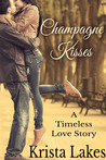 Champagne Kisses (The Kisses Series, #3)
