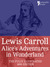 Alice in Wonderland (fully illustrated with bonus material)