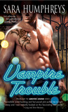 Vampire Trouble by Sara  Humphreys