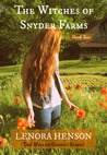 The Witches of Snyder Farms by Lenora Henson