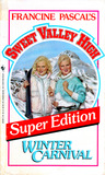 Winter Carnival (Sweet Valley High, Super Edition #5)