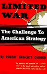 Limited War: The Challenge to American Strategy