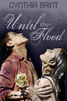 Until the Flood by Cynthia Brint