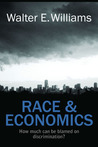 Race & Economics: How Much Can Be Blamed on Discrimination?