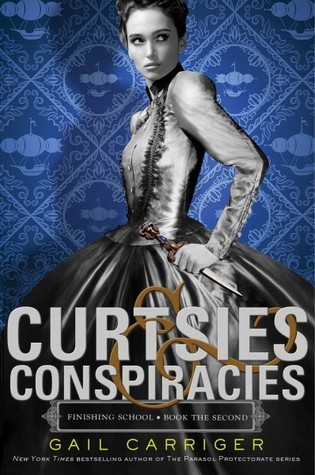 Download free Curtsies & Conspiracies (Finishing School #2) by Gail Carriger iBook