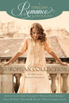 A Timeless Romance Anthology: European Collection