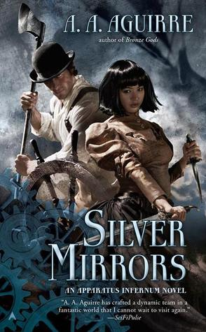 Silver Mirrors (Apparatus Infernum, #2) cover image