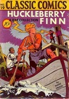 Huckleberry Finn (Classics Illustrated 19 of 169)