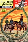 Classics Illustrated 125 of 169 : The Ox-Bow Incident